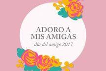 ::Adoro a mis Amigas:: DÍA DEL AMIGO 2017