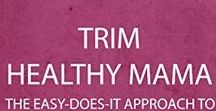 THM Everything / Trim Healthy Mama eating. Recipes, ideas, food plans, help.