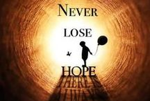 Hope / Life is Beautiful, Empowerment, Motivation, Inspiration for Courage to face the obstacles in life