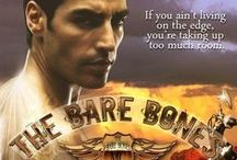 The Bare Bones / The Bare Bones is my first motorcycle club romance.  Set in Pure and Easy, Arizona, it's the fated Romeo and Juliet love story of Madison and Ford.