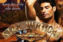 Stay Vertical / STAY VERTICAL is the 2nd book in THE BARE BONES series.  It tells the story of Lytton Driving Hawk, Ford's half-brother, who causes a rift in the club with his divided loyalties.