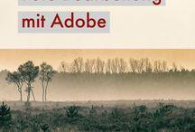 Bildbearbeitung mit Adobe / Lightroom, Photoshop, Creative Cloud. Tipps und Tricks rund um die  Fotobearbeitung mit den Adobe Produkten.