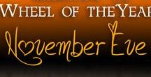 WOTY: November Eve / November Eve is October 31, also celebrated as Samhain or Halloween as well as the witch's new year. Join our FREE Year and a Day course to learn more about each of the eight seasonal celebrations on the Wheel of the Year!  GypsyWytchDiaries.com