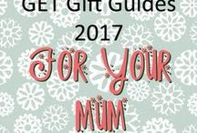 GET Gift Guides 2017 - For Mum / Let her know how much you appreciate her with these Mum-spired gifts!