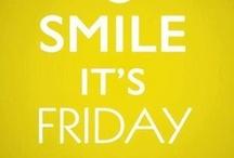 Friday - Weekend