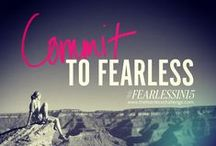 Day 1: Commit to Fearless
