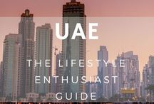 United Arab Emirates - Travel / Travel in Dubai, Abu Dhabi and the rest of the UAE