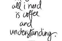 ✿ Coffee ✿ / C⚬∱∱єє !ѕ ℳγ ∱αv⚬я!тє / by Collette Dierre