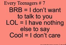 Teenager posts! / Lol / by Smile!