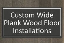 Custom Wide Plank Wood Floor Installations / Warm, cool, light or dark – the choice is yours and it doesn't end here. This small sampling is only a portion of what we can do. We specialize in tailoring every aspect of the design to create the perfect custom floor exclusively for you.
