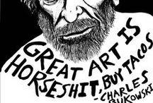 According to Bukowski