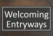 Welcoming Entryways / Whether you call it the foyer or the entryway, it's where you welcome friends into your home. Make yours as unique as you and start each visit off on the right foot.