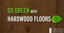 "Sustainable Living / While you may not think of hardwood flooring when you are considering ways to ""Go Green,"" it is one of the most environmentally friendly flooring options available."