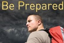 Be Prepared / by Deb K. W.