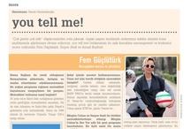 you tell me!'de bu ay: Fem Güçlütürk / İletişim uzmanı Fem Güçlütürk'ün motor ve seyahat tukusuna dair hikayelerin tamamı bu ay Bone Magazine'de.