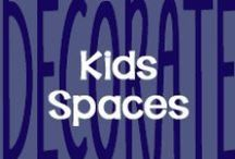 Decorate // Kids Spaces / by AmeriClean