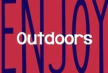 Enjoy // Outdoors / by AmeriClean