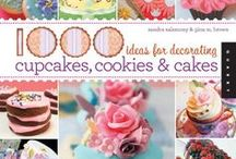 Cake, Cupcake, & Cookie Decorating Books / A collection of cake, cupcake, and cookie decorating books.
