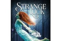 Strange Luck / Images that inspired or remind me of my YA Fantasy book Strange Luck (Book I in the Strange Luck series). You'll also find lots of fun extras here. http://www.amieirenewinters.com/strange-luck.html