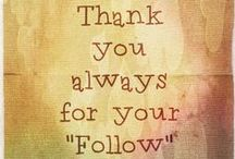 Thanks, Welcome & Follow / Welcome and Thank you for the Pins and for following, too! Follow or join this board, then Follow Back each other.