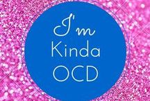 OCD ...So Everything Has to Be Perfect! / My brain is filled with OCD and I love it! www.3withadhd.com
