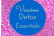 Vaccine Detox / Information pertaining to vaccine detox.