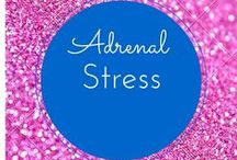 Adrenal Stress / Check out more about #adrenal #stress on our blog htttp://www.3withadhd.com
