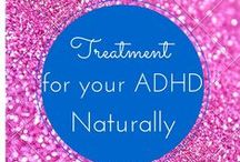 Treating ADHD Naturally / Learn ways to treating ADHD Naturally without the need of medicine.