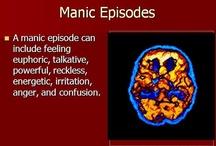 Manic / Mania Bipolar Disorder / Mania and Manic Information regarding Bipolar Disorder formerly known as  manic depression / by Bipolar Bandit & Mental Health
