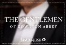 Gentlemen of Downton Abbey / Downton Abbey-inspired grooming tips and wardrobe inspiration for the sophisticated man. Watch on Masterpiece PBS.