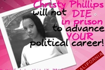 Christy Phillips  / Letter of support:Christy Phillips W-94100 C.C.W.F. P.O.BOX 1508 512-11-4up Chowchilla, Ca. 93610