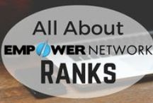 Empower Network Rank Recognition / Each week, we'll announce new achievements in Empower Network's field of affiliates  Whether they be Bosses, Boss Makers, or all the way up to Platinum - we're there to celebrate YOUR success!  Congratulations to all!