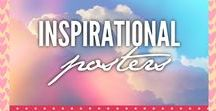 Beautiful & Inspirational Posters / Capturing beautiful glimpses of life.  Inspirational and encouraging moments. Posters to remind you and and help you live a better life.