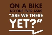 AND DUTCH - Great Bicycle Quotes