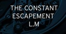 The Constant Escapement L.M / An unprecedented level of precision for a new escapement integrating a blade that accumulates energy and releases it in a single impulse.