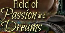 Book - Field of Passion and Dreams, Book 1 of The Field Series / #sportsromance #eroticromance #lovestory #book  ***Their passion is undeniable. The past may have brought Graham and Jordan together, but will the same heartache destroy their dreams and tear them apart?***  Bookstrand: http://www.bookstrand.com/book/Field-of-Passion-and-Dreams Amazon: http://amzn.to/2iF0HQL  iBooks: http://apple.co/2i71qXe  Kobo: http://bit.ly/2iF2Iwh  Barnes & Noble: http://bit.ly/2i720Eo