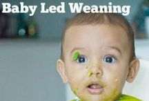 Baby Led Weaning / Useful tips about BabyLed Weaning and BLW Recipes