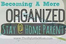 For Moms / Tips for Moms to stay organized and calm