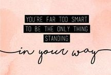 Motivation / Inspirational quotes and motto's.