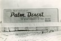 Coachella Valley Vintage / Check out images from the Coachella Valley's rich and vibrant history.