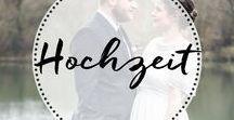 Hochzeit | Wedding / Hochzeit Ideen | Wedding | Hochzeitsfotos | Hochzeitsideen | Hochzeitsshooting | Shooting | Wedding Pictures | Hochzeitskleider | Fotos | Dekoration Hochzeit
