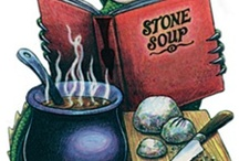 "Stone Soup / ""Soup is a lot like a family   ✿    Each ingredient enhances the others     ✿      Each batch has its own characteristics     ✿     And it needs time to simmer to reach full flavor."" -