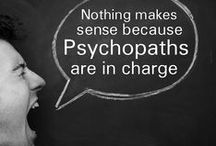 Get Psychopaths Out of Government / Psychopaths are not fit to be leaders. For the betterment of society, and humanity at large, we need Psychopathy Testing to be implemented like drug testing.