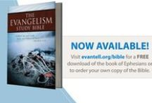 The Evangelism Study Bible / An All-in One Resource Equipping You to Share Your Faith
