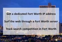 Fort Worth TX Private Proxies / Fort Worth is a city in North Central Texas. In the late 19th century, it became an important trading post for cowboys at the end of the Chisholm Trail. Today, it's a modern city, with international art institutions like the Kimbell Art Museum.