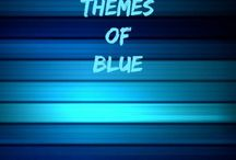 Blue !!! /  All about Blue !!!  Enjoy sharing and thanks for joining.
