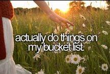 """Find a Way. / my """"bucket list"""""""