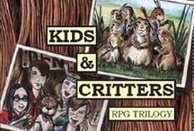 Kids & Critters Roleplaying Game Triliogy