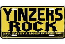 YINZERS! / Pittsburgh love / by Melissa Mikush