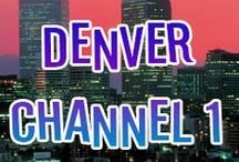 Denver Channel 1 / Denver Channel 1 is a place to find our productions in the big city of Denver, Colorado